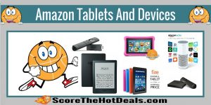 **LIVE** Deals on Amazon Tablets and Devices!