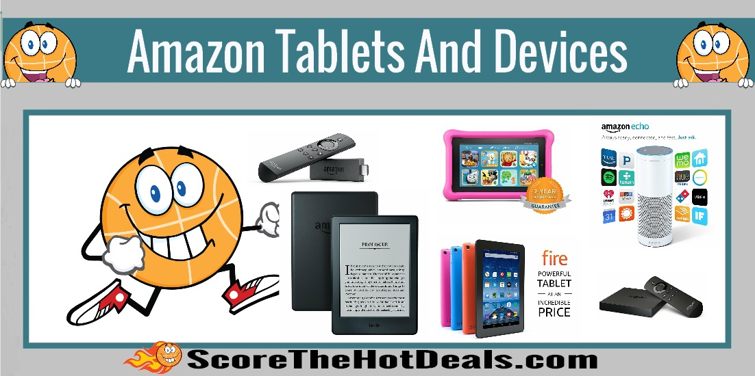 Deals on Amazon Tablets and Devices