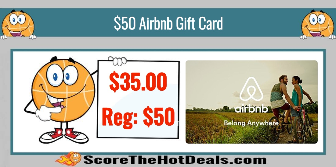 Hot 50 Airbnb Gift Card Only 35 Score The Hot Deals