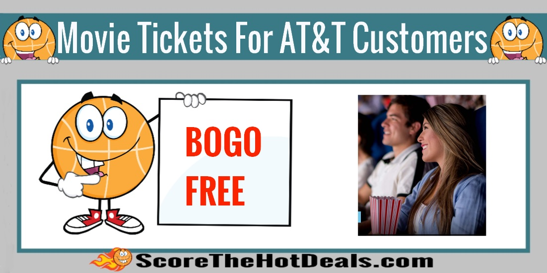 BOGO Free Movie Tickets For AT&T Customers