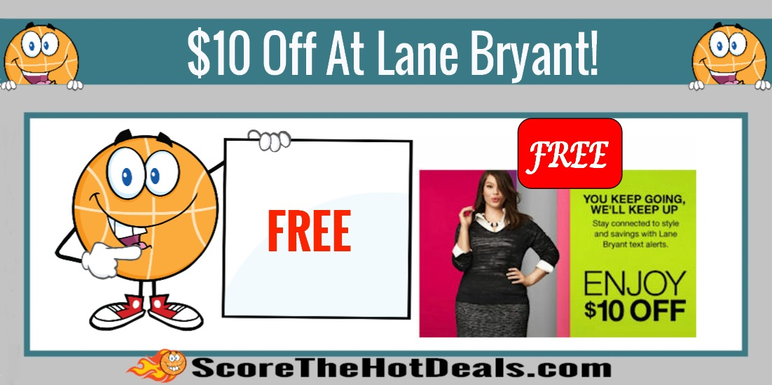 $10 Off At Lane Bryant