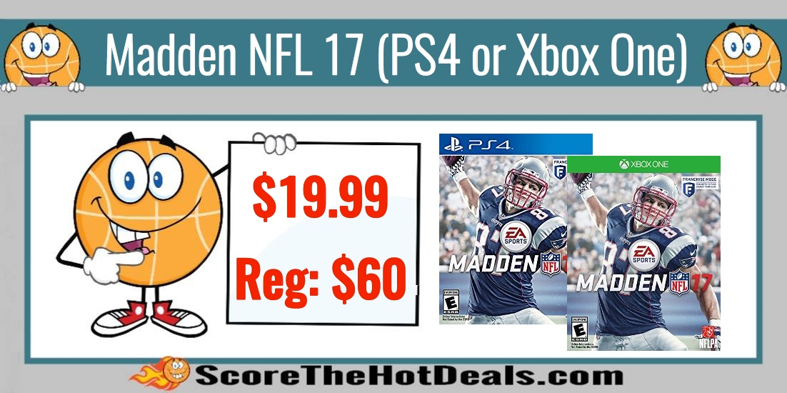 Madden NFL 17 (PS4 or Xbox One)