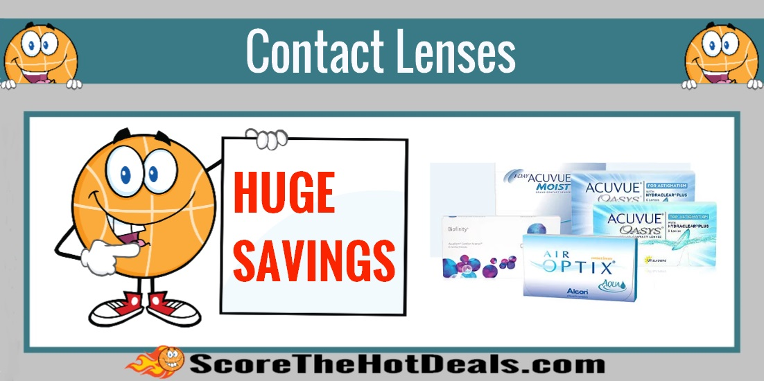 HUGE SAVINGS On Contact Lenses