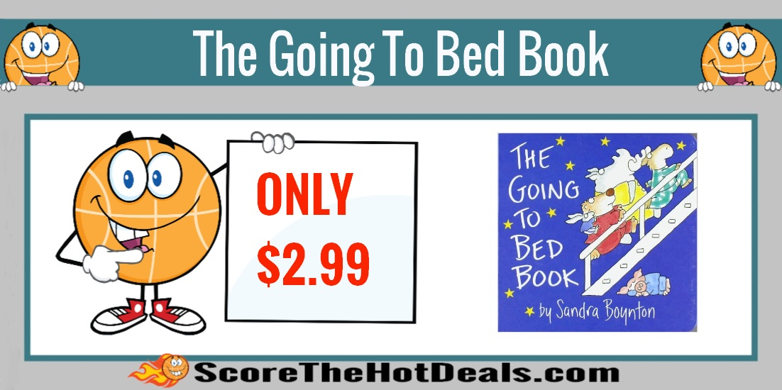 The Going To Bed Board Book