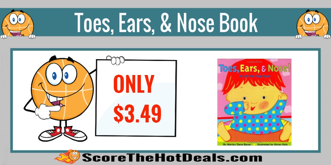 Toes, Ears, & Nose! A Lift-the-Flap Board Book