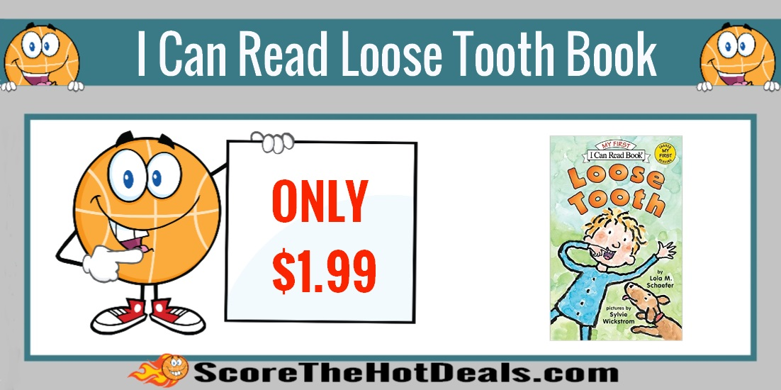My First I Can Read Loose Tooth Book