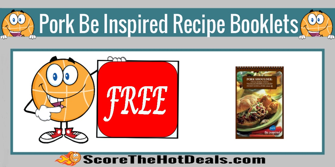Pork Be Inspired Recipe Booklets