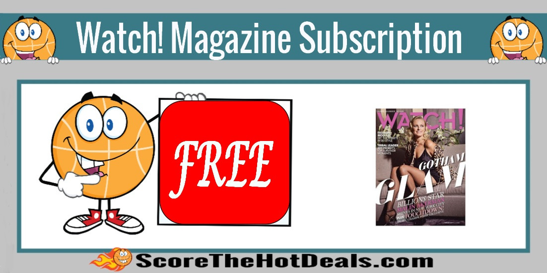Watch! Magazine Subscription