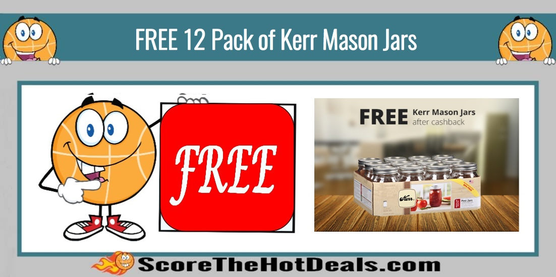 FREE 12 Pack of Kerr Mason Jars