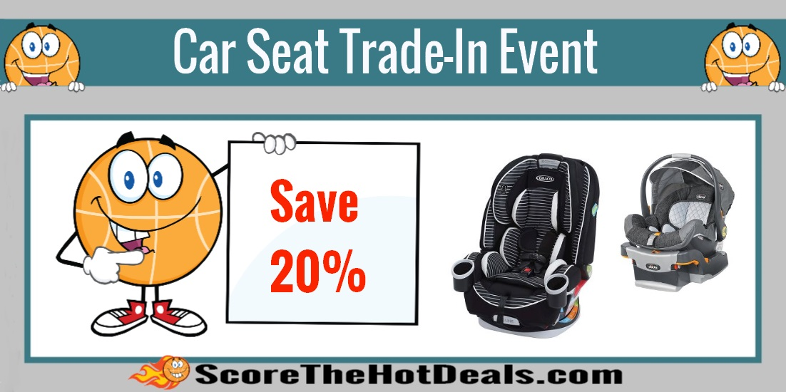 Trade In Your Old Car Seat