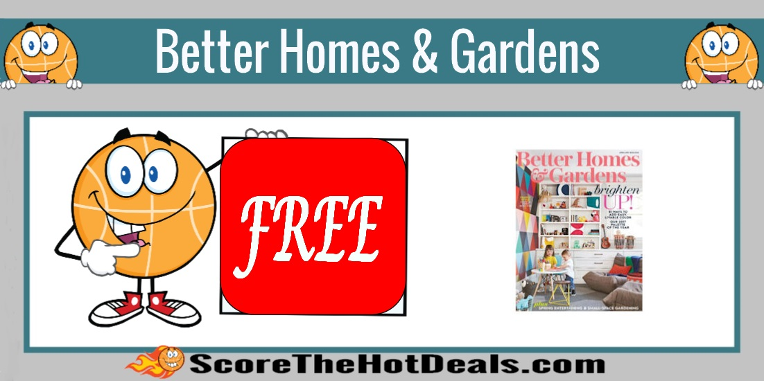 free better homes gardens magazine subscription - Free Better Homes And Gardens Magazine