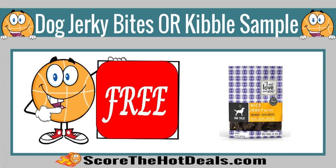 Jerky Bites OR Kibble Sample