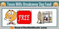 *FREE* Texas Mills Breakaway Dog Food Sample!