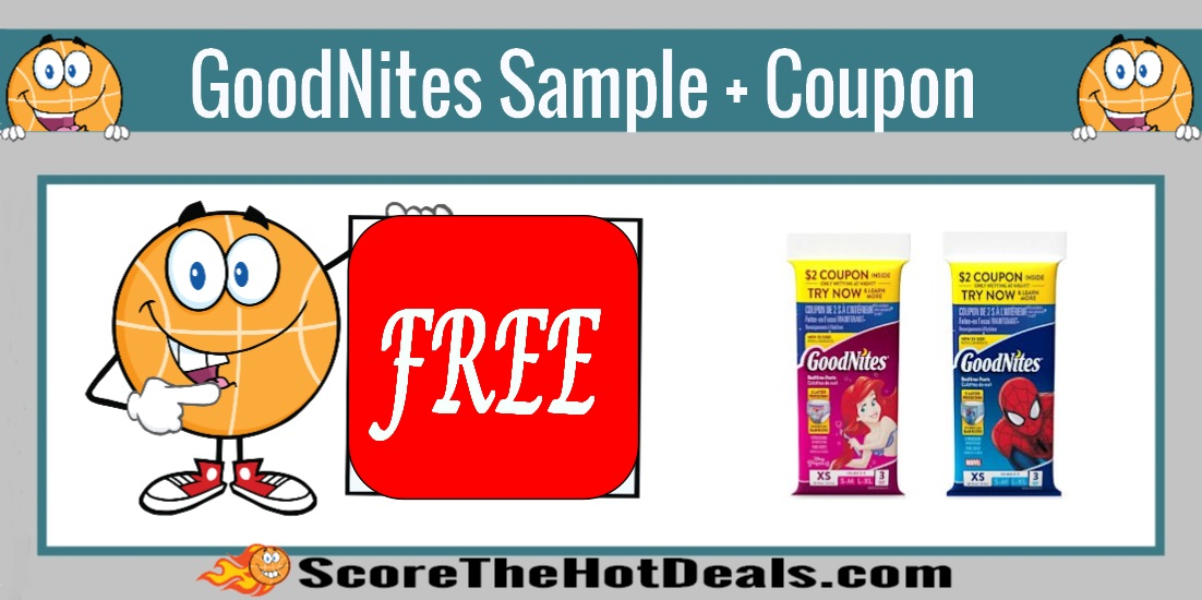 HURRY* FREE GoodNites Sample + Coupon! - Score The Hot Deals