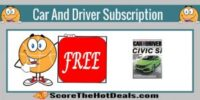 *FREE* Car And Driver Magazine Subscription!