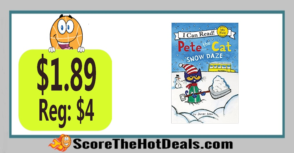 Pete the Cat: Snow Daze (My First I Can Read) Paperback Book