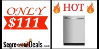 🔥Score a BRAND NEW Dishwasher for $111 - After Cashback!