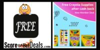 ~FREE~ $10 in Crayola Supplies - After Cashback!