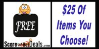 F.R.E.E - Up To $25 Worth Of Stuff YOU CHOOSE (after cashback)!