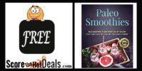EXPIRED: **FREE** Paleo Smoothies Recipes Ebook!