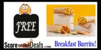 F-R-E-E Taco Bell Grilled Breakfast Burrito - with ANY purchase!