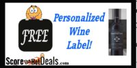 Personalized Wine Label For F-R-E-E!