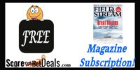 Field & Stream Magazine Subscription!