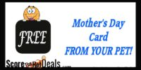 Get a FREE Mother's Day Card From Your Pet!