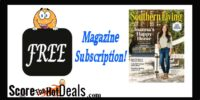 ~FREE~ Southern Living Magazine Subscription!
