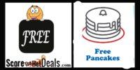 FREE PANCAKES!!!