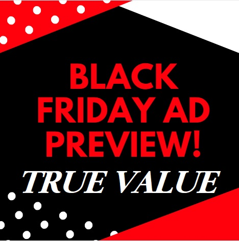 It's HERE - See The True Value Black Friday Ad!