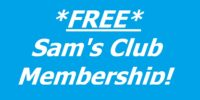 **FREE** Sam's Club Membership (after gift card)!