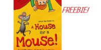 Score The A House for a Mouse Ebook!